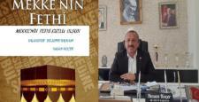 Başkan Koçer Mekke'nin Fethi ile ilgili mesaj yayınladı