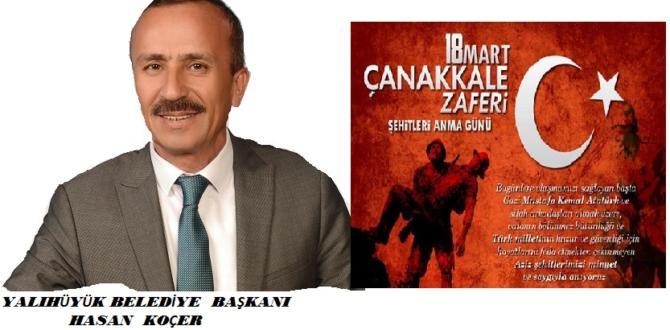 Başkan Koçer 18  Mart Çanakkale zaferi ile ilgi mesaj yayınladı