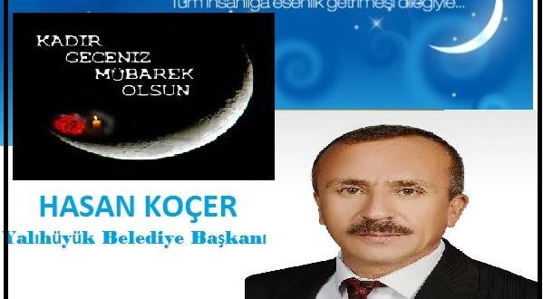 Belediye Başkanı Koçer'in Kadir Gecesi Mesajı
