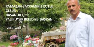 Başkan Koçer'in  Bayram kutlama mesajı (video Haber)